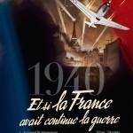 1940, Et si la France avait continué la guerre, tome 1