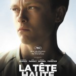 La tête haute, un film de Emmanuelle Bercot (DVD)