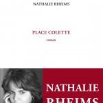 Place Colette, un livre de Nathalie Rheims