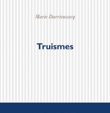 Truismes, un livre de Marie Darrieussecq