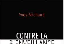 Contre la bienveillance d'Yves Michaud
