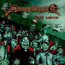Droogz Brigade