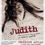 Judith, une pièce écrite et mise en scène par Cédric Lavie
