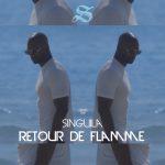 Singuila - Retour De Flamme (Cover Single BD)