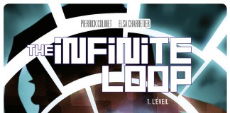 The Infinite Loop - Tome 1
