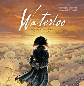 Waterloo - le Chant du départ