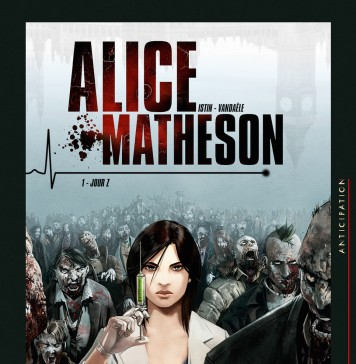 Alice Matheson, tome 1