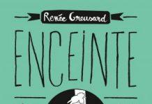 Enceinte tout est possible le livre-révolution de Renée Greusard