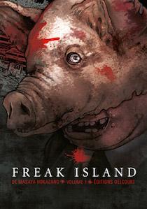 Freak Island tome 1