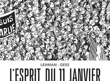 L'esprit du 11 janvier, une BD de Lehman et Gess