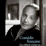 Comédie française, un livre de Fabrice Luchini