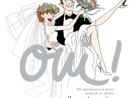 oui ! 101 questions à se poser avant de se marier