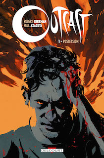 Outcast tome 1 couverture