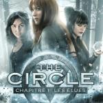 The Circle chapitre 1 : les élues
