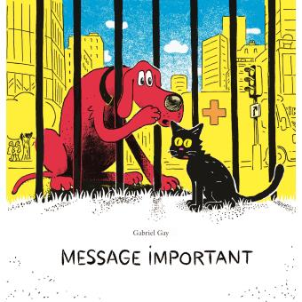 Message important, une BD de Gabriel Gay