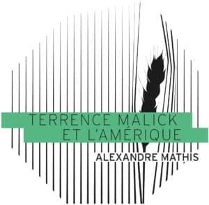 Terrence Malick et l'Amérique, Playlist Society