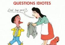 Questions idiotes