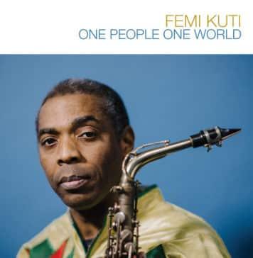 Femi Kuti, One People One World