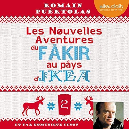 Fakir Au Aventures D'ikéaEn Du Les Livre Audio Nouvelles Pays by67Ygf