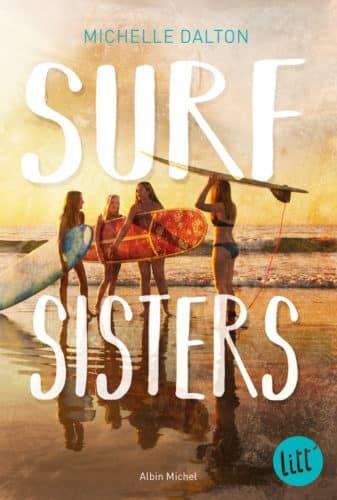 Surf Sisters Un Roman Estival Pour Les Ados Albin Michel