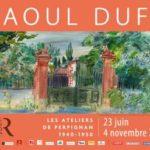 """Raoul Dufy, les ateliers de Perpignan 1940-1950"""" : l'ivresse de la couleur"""