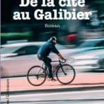 De la cité au galibier