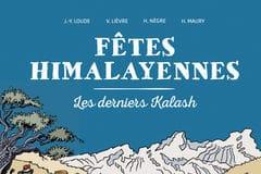 Fêtes himalayennes Les derniers Kalash, La Boîte à Bulles