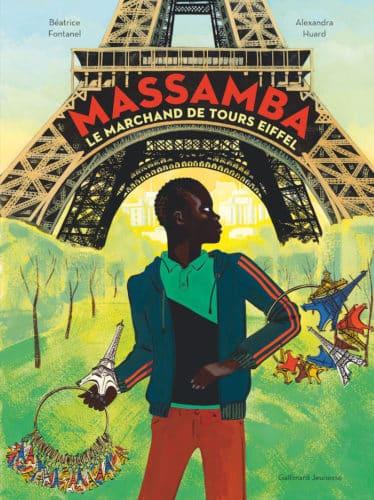 Massamba Le Marchand De Tours Eiffel Un Livre Pour Enfants
