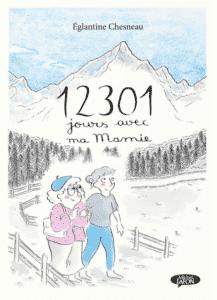 12 301 jours avec ma Mamie, une superbe déclaration d'amour (Michel Lafon)