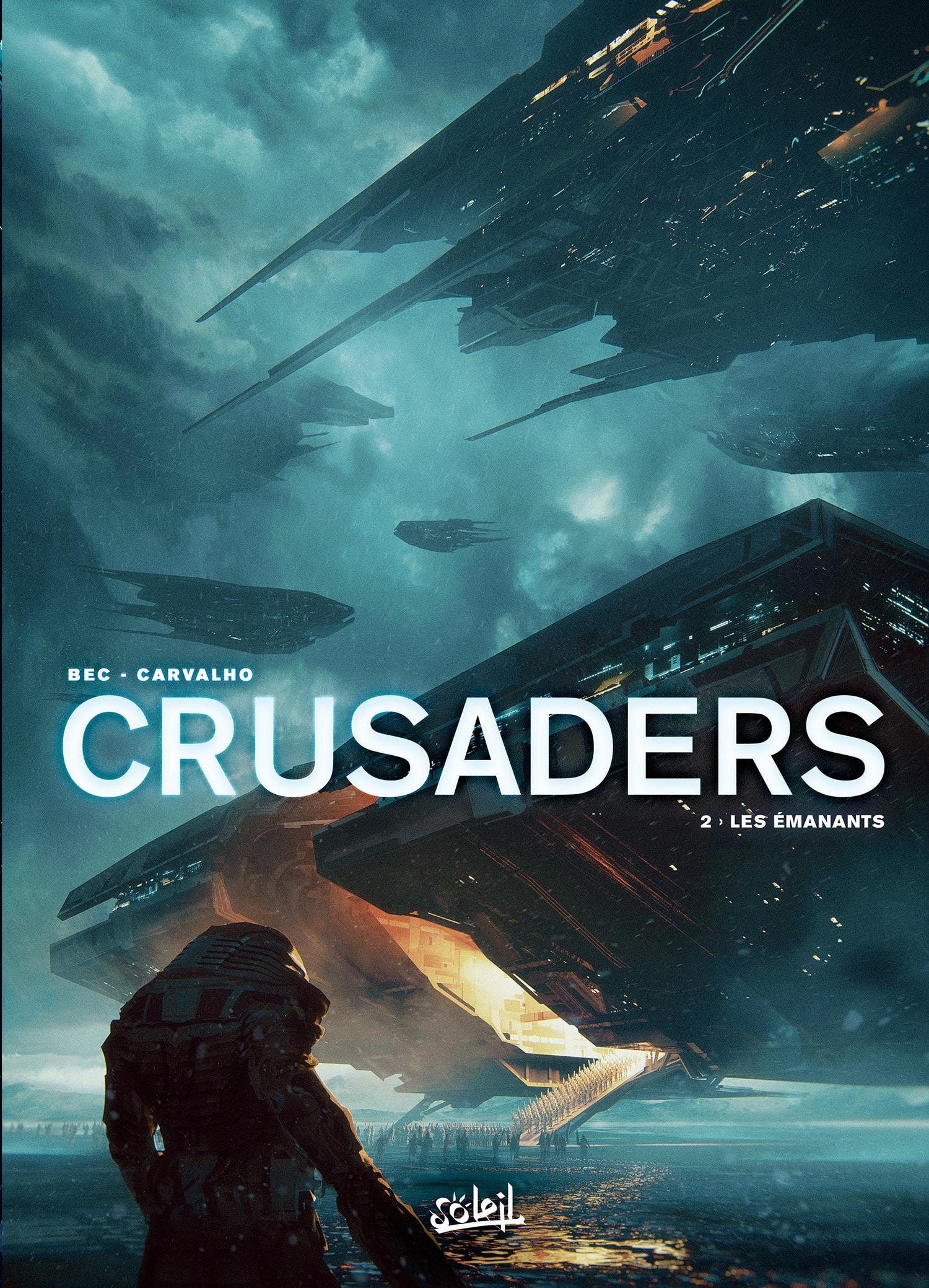 Crusaders tome 2