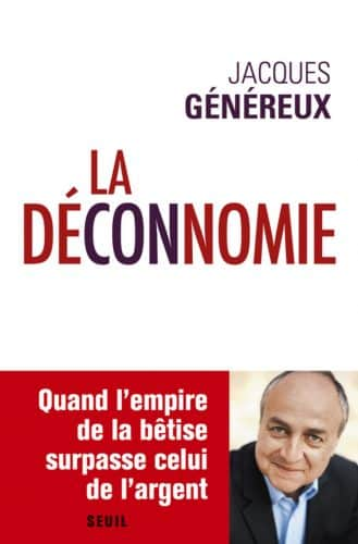 La Déconnomie de Jacques Généreux