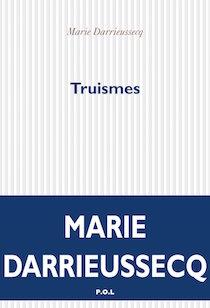 Truismes, un livre fou de Marie Darrieussecq (P.O.L)