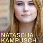 Natascha Kampusch se dévoile à nouveau: 10 ans de liberté (JC Lattès)