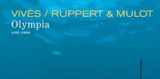 Olympia - une BD de Vives, Ruppert et Mulot