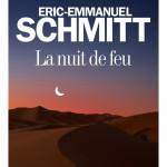 La nuit de feu, un livre de Eric-Emmanuel Schmitt