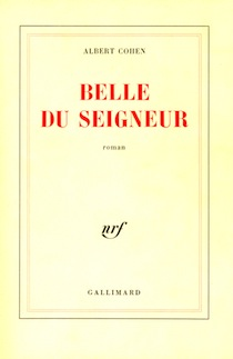 Belle du Seigneur, un livre d'Albert Cohen