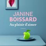 Au plaisir d'aimer, un livre de Janine Boissard