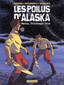 Les Poilus d'Alaska, tome 2