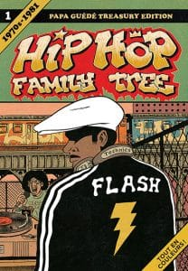 Hip Hop Family Tree volume 1 1970s-1981