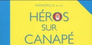 Heros sur canapé, La deuxième séance, une BD de Wandrille et co (Wraoum!)