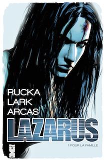 Lazarus, tome 1