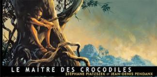 Le Maitre des Crocodiles