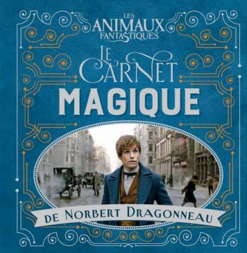 Le carnet magique de Norbert Dragonneau Gallimard