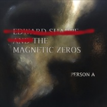 PersonA, nouvel album de Edward Sharpe and the Magnetic Zeroes