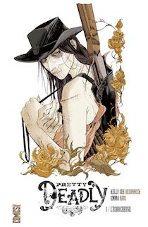 Pretty Deadly, tome 1