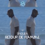 Singuila - Retour De Flamme (Cover Single BD)