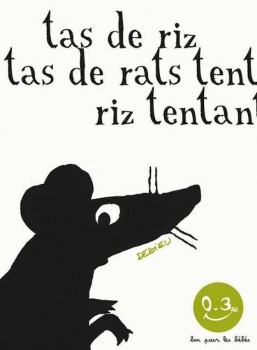 Tas de riz, tas de rats, un livre pour bébé de Thierry Dedieu