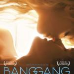 Bang Gang une histoire d'amour moderne