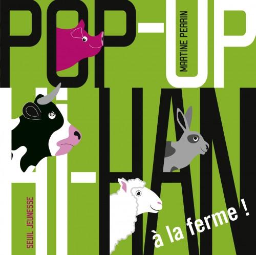 Pop up Hi Han à la ferme, un livre pour tout-petits de Martine Perrin
