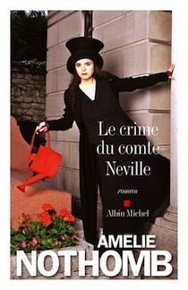 Le crime du comte Neville, un livre de Amélie Nothomb